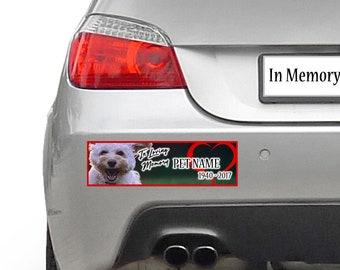 In Loving Memory, In Memory, Pet, Dog, Cat, Rabbit memorial custom bumper sticker 10 x 3 or Magnetic Bumper Sticker Available