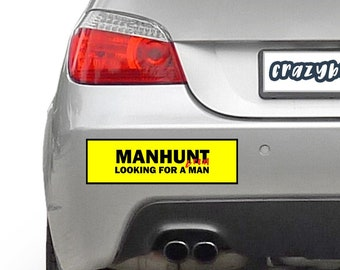 MANHUNT Bumper Sticker 10 x 3 Bumper Sticker or Magnetic Bumper Sticker Available - Custom changes and orders welcomed!