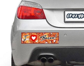 I Love Bacon 10 x 3 Bumper Sticker - Custom changes and orders welcomed!