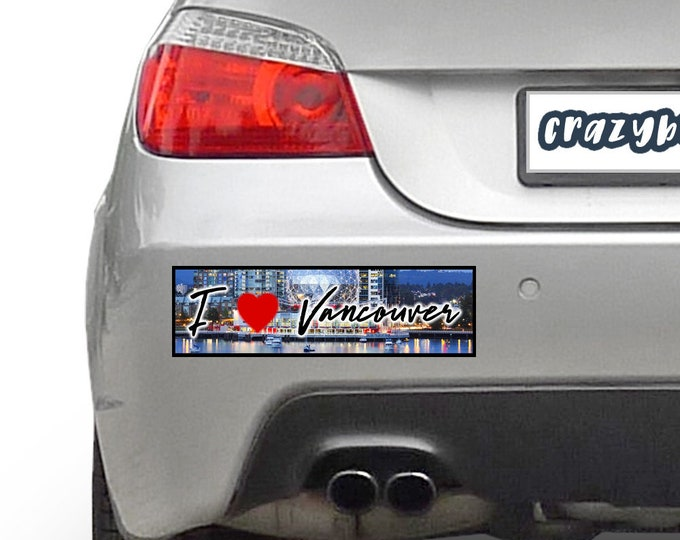 I Love Vancouver 10 x 3 Bumper Sticker - Custom changes and orders welcomed!