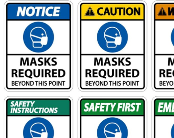 """8"""" Masks Required Vinyl Sticker 8"""" High by 6"""" Wide, UV protected laminate coating or magnet options available.  Premium."""