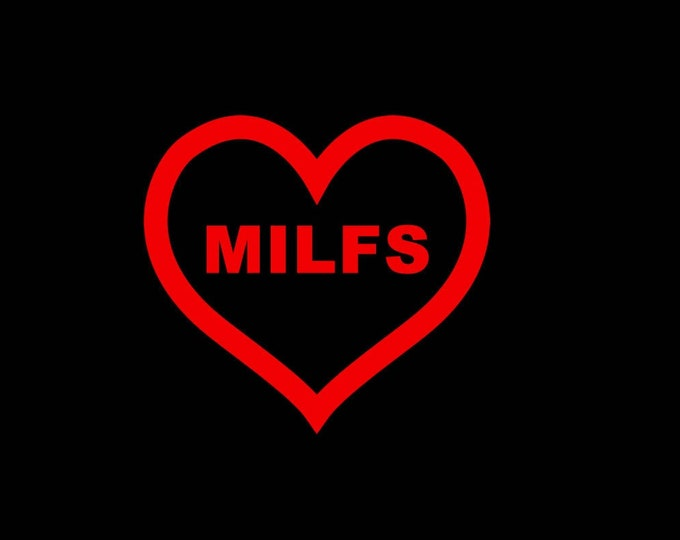 T-Shirt I LOVE MILFS Quality T-Shirt. Vinyl Print Full Color, Uniquely Designed To Stand Out by Creektee