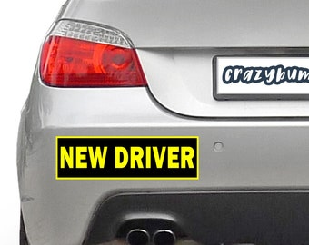 NEW DRIVER 10 x 3 Bumper Sticker or Magnetic Bumper Available - reflective border option