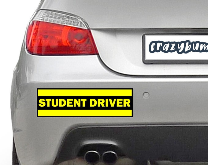 STUDENT DRIVER YELLOW 10 x 3 Bumper Sticker or Magnetic Bumper Sticker Available