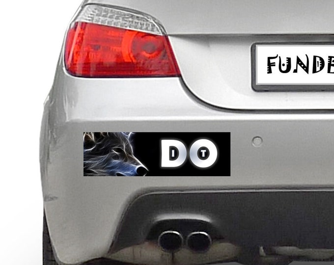 Wolf Do It 10 x 3 Bumper Sticker - Custom changes and orders welcomed!