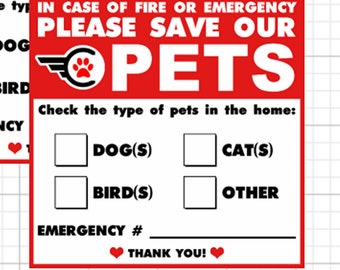 2X Premium Pet Alert In case of emergency please save our pets vinyl or magnet 4 inch by 4 inch wide