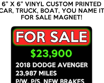 Car, Truck, SUV, Boat For Sale Sign 6 inch x 6 inch rounded corner magnet OR sticker premium vinyl print with uv protected plastic coating