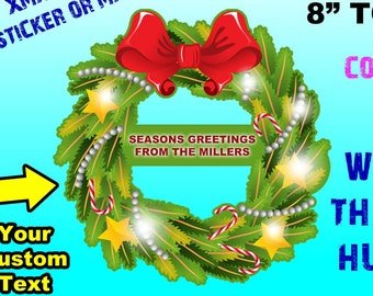 """Large Sticker or Magnet with optional Laminate Christmas, Seasonal Wreath from 8"""" to 20"""""""