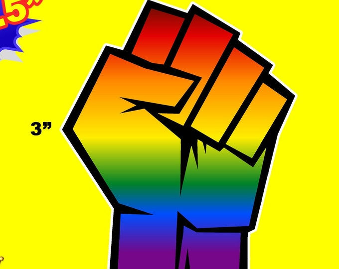 "3 - 3"" x 2.5"" - LGBTQ+ Gay Pride Resist Fist Vinyl Sticker Decal OR Magnet in Pride Colors"