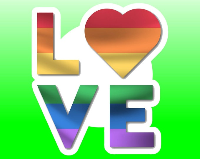 Rainbow Love High Quality Vinyl Sticker or Magnet VARIOUS SIZES with laminate coating