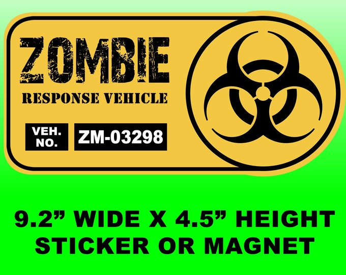 "Zombie Response Vehicle 9.2"" wide x 4.5"" high bumper sticker or bumper magnet"
