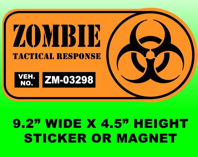 """Zombie Tactical Response Vehicle 9.2"""" wide x 4.5"""" high bumper sticker or bumper magnet"""