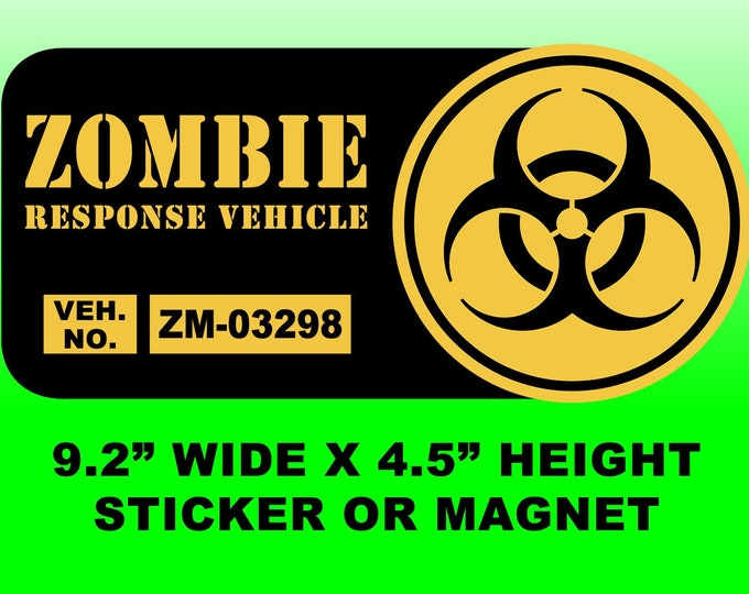 "Zombie Response Vehicle 9.2"" wide x 4.5"" high bumper sticker or bumper magnet"