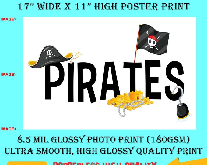 11x17 Poster Photo Print Art Pirates Fun Poster (Landscape Orientation) High Quality Glossy Smooth Photo Print
