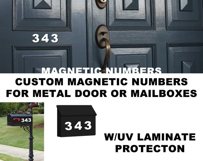 Custom magnetic numbers for front doors, mailboxes, garage doors, custom made, various sizes up to 6 inches high with uv/laminate protection