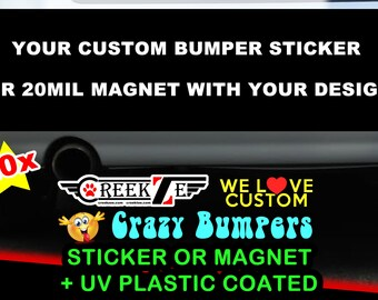 """20x YOUR Custom Personalized Bumper Sticker or Magnet with your text, image or artwork, 8""""x2.4"""", 9""""x2.7"""" or 10""""x3"""" sizes available!"""