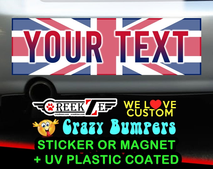 """Union Jack or Your Country Flag with Custom Text Bumper Sticker or Magnet sizes 4""""x1.5"""", 5""""x2"""", 6""""x2.5"""", 8""""x2.4"""", 9""""x2.7"""" or 10""""x3"""" sizes"""