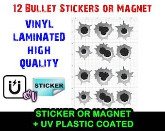 12x Vinyl Bullet Holes Sticker or Vinyl Magnet Laminated UV protection