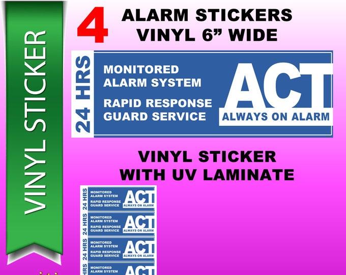 4 Vinyl Laminated UV protection ACT Alarm Stickers