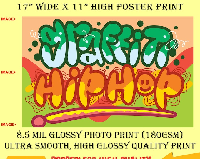 11x17 Poster Photo Print Art GRAFFITI HIP HOP Fun Poster (Landscape Orientation) High Quality Glossy Smooth Photo Print