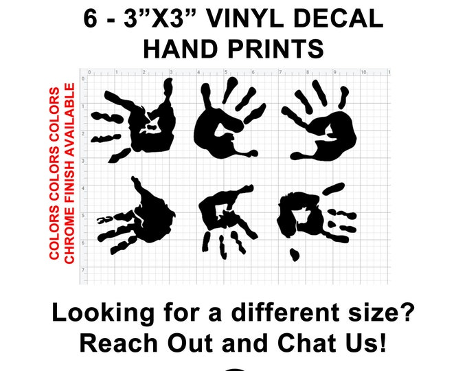 6 Hand Print Vinyl Decals approximate 3 inch by 3 inch per decal also various sizes and colors - colours