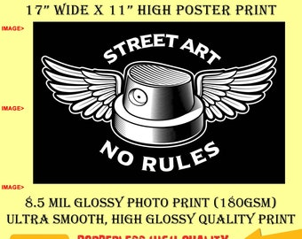 11x17 Poster Photo Print Art Street Art No Rules Grafitti Fun Poster (Landscape Orientation) High Quality Glossy Smooth Photo Print