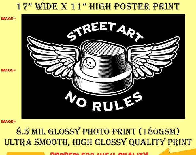 11x17 Poster Photo Print Art Street Art No Rules Grafitti Fun Poster (Landscape Orientation) High Quality Glossy Smooth Photo Print
