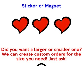 12 heart stickers or magnets 2 inch by 2 inch other sizes available ask us for larger sizes and pricing
