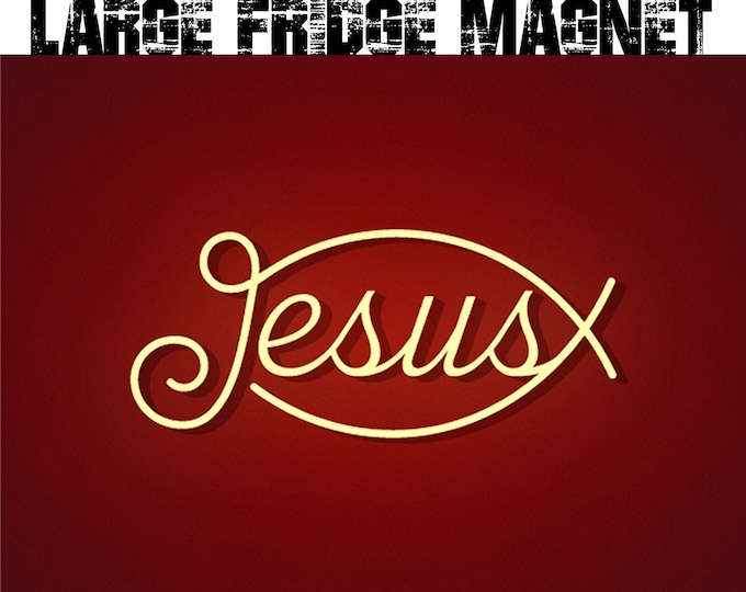 Large Jesus fridge magnet 6.5 inch x 9 inch premium fridge magnet that stands out and sends a message :)