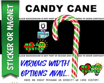 Candy Cane High Quality Vinyl Sticker or Magnet VARIOUS SIZES with UV laminate coating