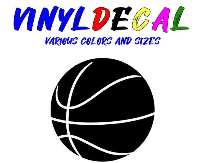 Basket Ball vinyl decal in various sizes or colors