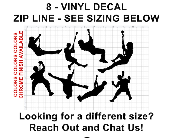 8 Zip line Vinyl Decals see image for sizing also various sizes and colors - colours