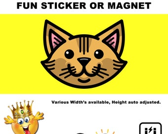 "1X 3"", 4"", 5"", or 6"" wide Vinyl Sticker, Laminate, UV Laminate and Magnet options!"