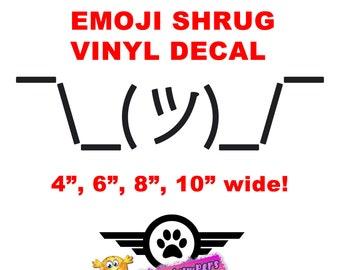 Emoji Shrug vinyl decal in various sizes or colors
