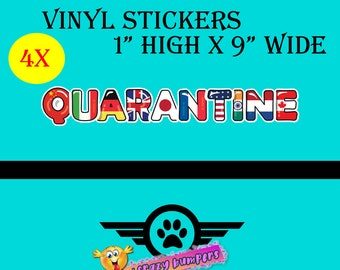 1 inch by 9 inch wide 4 Quarantine world flag vinyl stickers