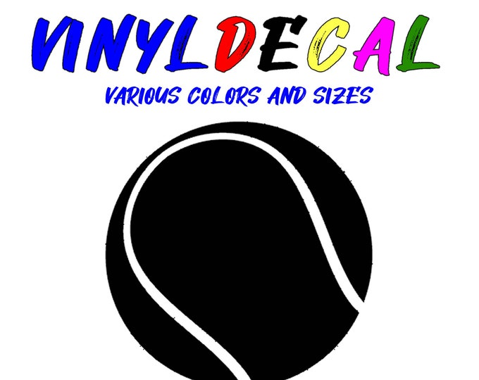 Tennis Ball vinyl decal in various sizes or colors