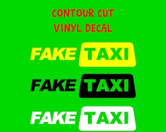 Fake Taxi in Color Vinyl Decal Various Sizes and Colors Die Cut Vinyl Decal also in Cool Chrome Colors!