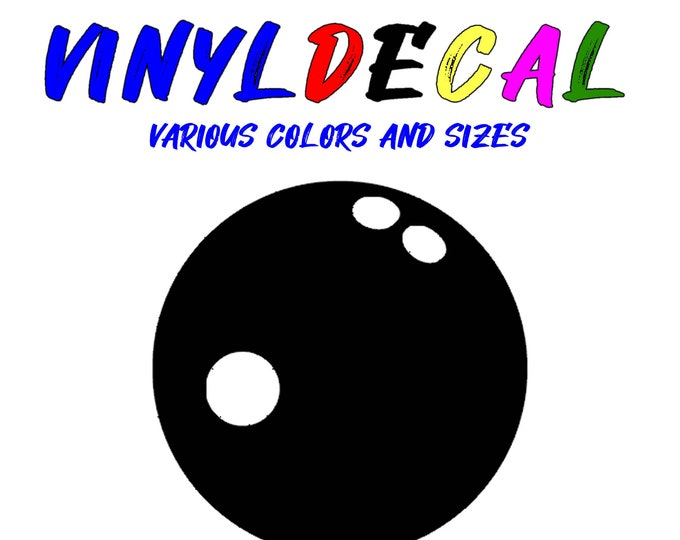 Bowling Ball vinyl decal in various sizes or colors