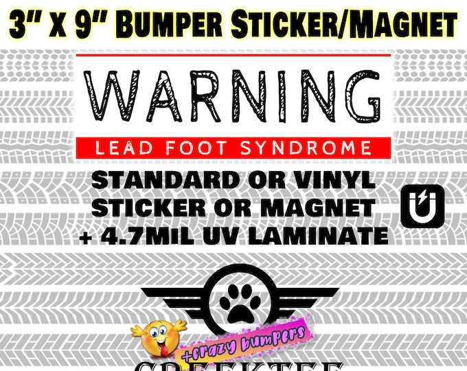 "Warning lead foot syndrome large text 3"" x 9"" bumper sticker or magnet - red"