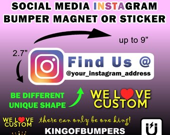 """Instagram Your Custom Text Personalized 9"""" X 2.7"""" Outline Bumper Sticker or Magnet - Custom changes and orders welcomed!"""
