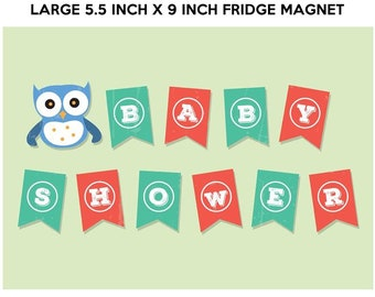 Baby Shower 5.5 inch x 9 inch premium fridge magnet that stands out.
