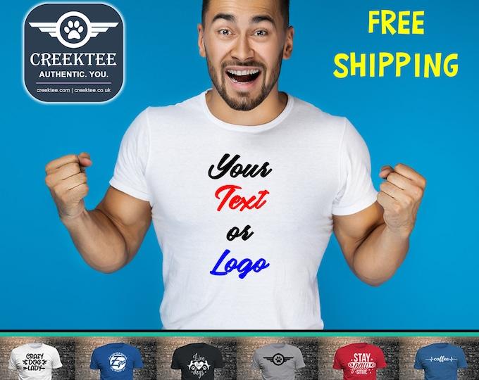 Your Custom Text T-Shirt using long lasting vinyl print custom tees, We love custom contact us!