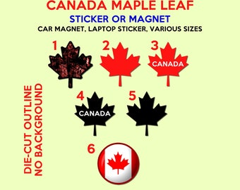Canada Maple Leaf Sticker or Magnet, Car, Fridge, Laptop, Water Bottle, you name it stick it.  Various sizes available