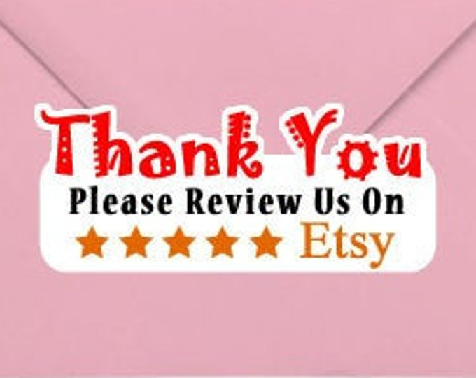 Thank You Please Review Us On Etsy 1.25 x 3 Stand Out Kiss Cut Vinyl Sticker (Sheet of 14)