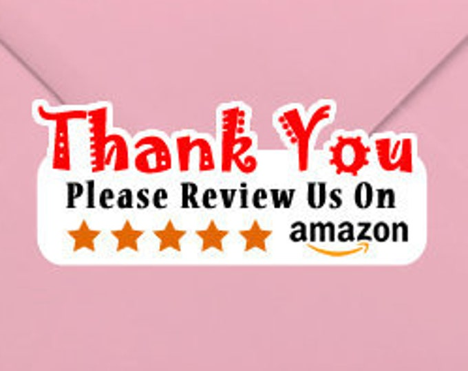 Thank You Please Review Us On amazon 1.25 x 3 Stand Out Kiss Cut Vinyl Sticker (Sheet of 14)