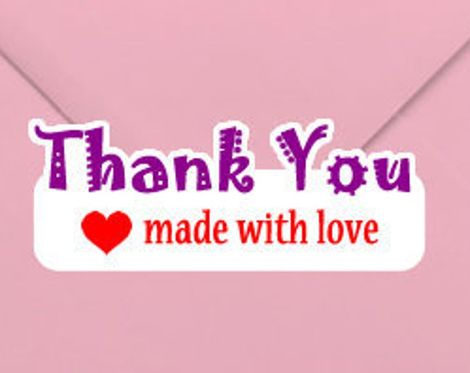 Thank You made with love 1.25 x 3 Stand Out Semi Kiss Cut Vinyl Sticker (Sheet of 14)