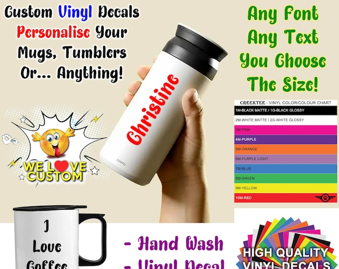 2X Custom vinyl text for tumbler, coffee mugs, go cups and more.  Your custom text or message