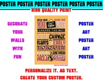 Inspirational Quotes Poster Photo Print Art Fun Poster Various Sizes High Quality Print