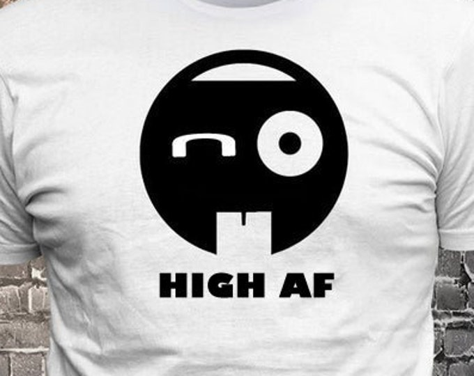 Sick Face Smiling emoji HIGH AF T-shirt   Gift Fun - Funny t-shirt, fun tshirt, Customize your t-shirt... Ask us!