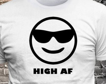 Cool Shades Happy Face Smiling emoji HIGH AF T-shirt   Gift Fun - Funny t-shirt, fun tshirt, Customize your t-shirt... Ask us!